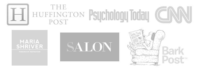 The Huffington Post, Psychology Today, CNN, Maria Shriver, Salon, Bark Post