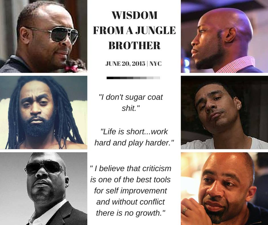 Wisdom from a Jungle Brother
