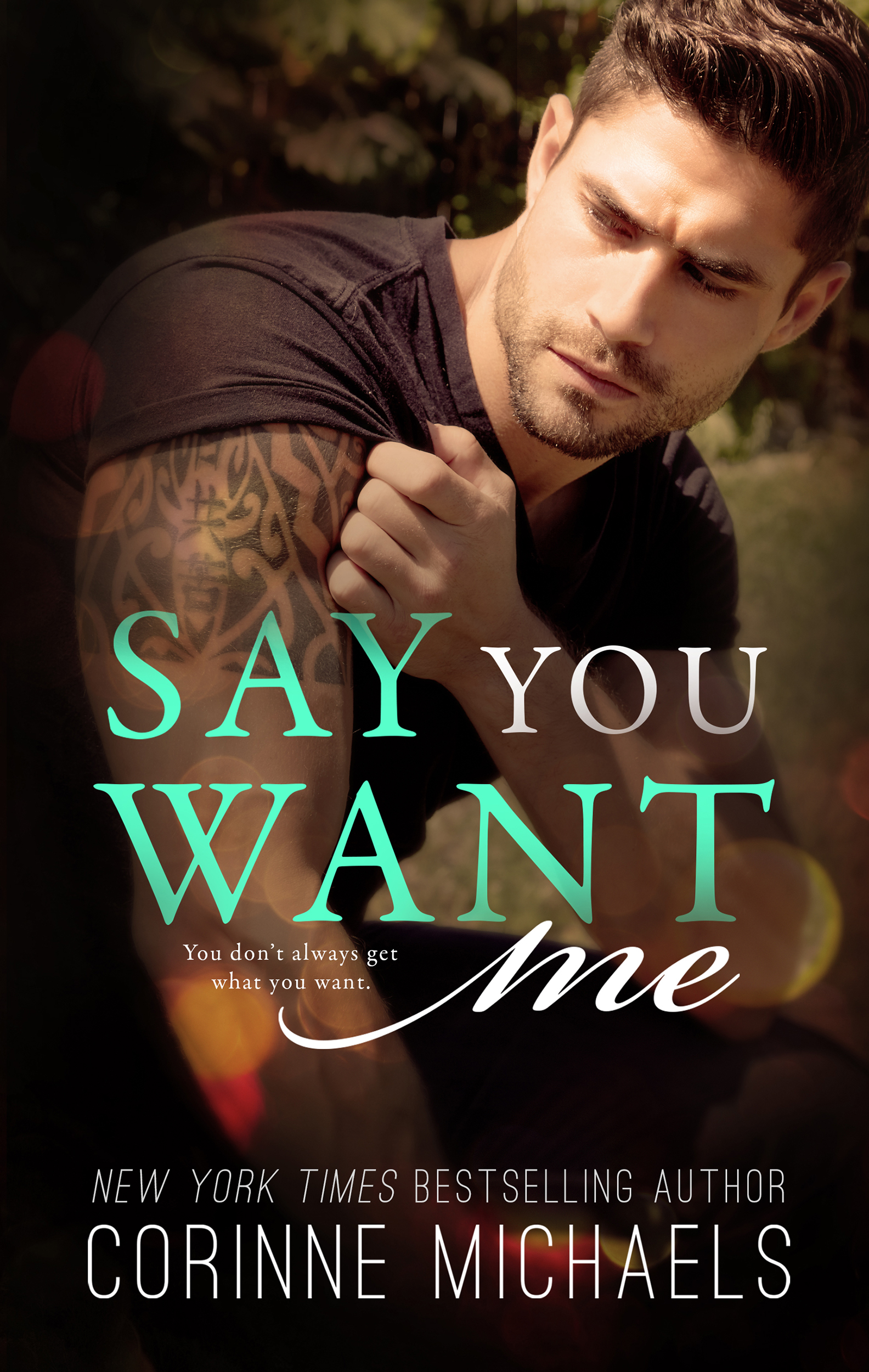 Miss You Libro Corinne Michaels Say You Want Me Cover Reveal