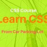 ওয়েব ডেভেলপমেন্ট – লেকচার ৩০ – CSS – কোর্স প্রি লেকচার