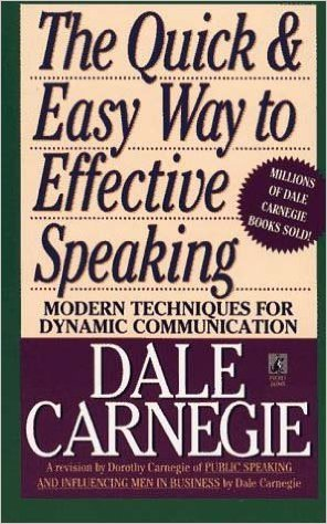 Dale Carnegie Quick and Easy Way to Effective Speaking