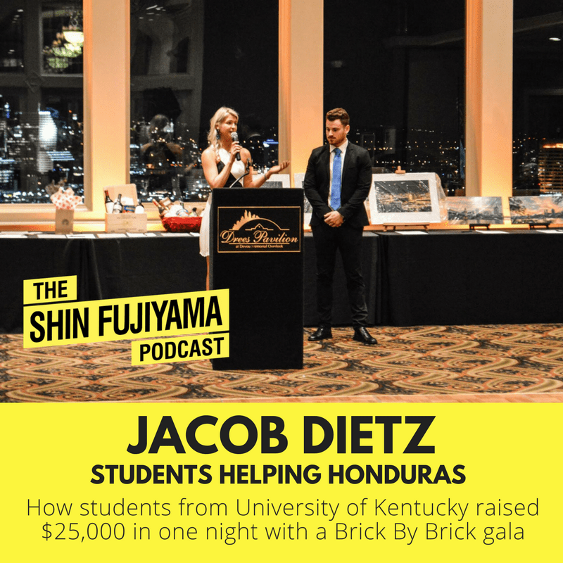 56-Jacob-Dietz-_-Students-Helping-Honduras-Kentucky-_-Shin-Fujiyama-Podcast