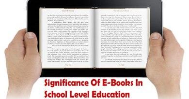 Significance Of E-Books In School Level Education