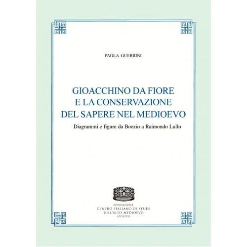 48 Paola Guerrini, GIOACCHINO DA FIORE E LA CONSERVAZIONE DEL