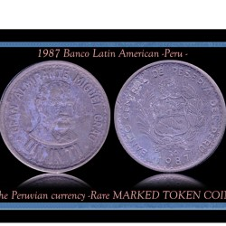 1987 Banco Latin American -Peru - The Peruvian currency -Rare MARKED TOKEN COIN