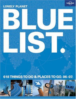 Lonely Planet Bluelist - 618 Things to Do & Places to Go