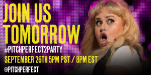 Are You Ready To Get Pitch Slapped? #PitchPerfect2Party