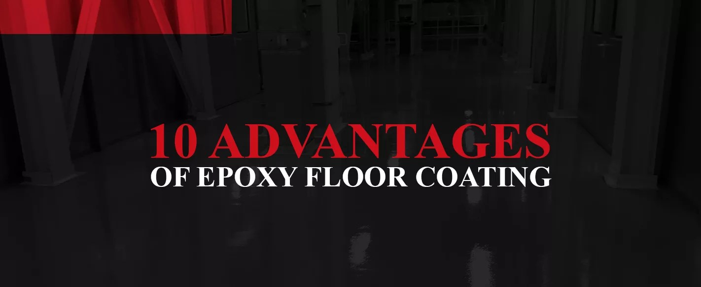 10 Advantages Of Epoxy Floor Coating Garage Floor Coating