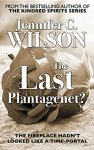 ShortBookandScribes #BookReview – The Last Plantagenet? by Jennifer C Wilson @inkjunkie1984 @rararesources #BlogBlitz