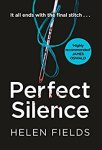 ShortBookandScribes #BookReview – Perfect Silence by Helen Fields @Helen_Fields @AvonBooksUK #Extract #Blogtour