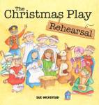 ShortBookandScribes #BookReview – The Christmas Play Rehearsal by Sue Wickstead @JayJayBus @rararesources