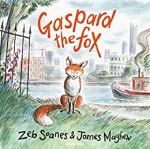 ShortBookandScribes #BookReview – Gaspard the Fox by Zeb Soanes & James Mayhew