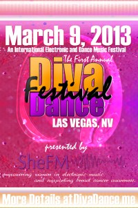 DivaDance International Music Festival March 9, 2013, Las Vegas Nevada. International music Festival, annual music festival, lady dj, women in music empowerment, electronic music festival, winter music conference, to do las vegas, march 9 2013, event marketing las vegas, shefm