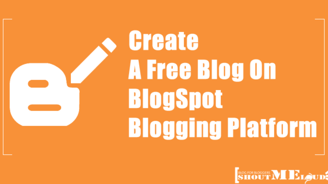 Blog Blogspot Wordpress How To Create A Free Blog On Blogspot