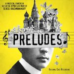 PRELUDES, a new musical by DAVE MALLOY, available today from GHOSTLIGHT RECORDS
