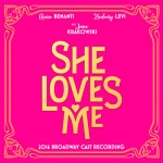 SHE LOVES ME available today from GHOSTLIGHT RECORDS with BARNES & NOBLE EVENT next week, 8/3