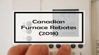 Canadian Furnace Rebates (2018): 92 Rebates + Tips to ...