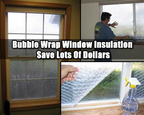 How To Insulate Windows Diy Bubble Wrap Window Insulation Save Lots Of Cash