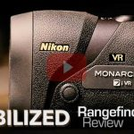 """I Thought I Was Just That Stable"" – Review and Reaction to the Nikon Monarch 7i VR Rangefinder"