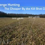 Long Range Hunting – The Cheaper By the Kill Shot Challenge