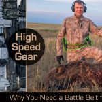 One Thing That Made My Latest Hog Hunt a Lot Better: High Speed Gear Battle Belt