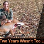 Her First Hunt Was Basically Two Years In The Making. What About Yours?
