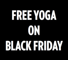 Black Friday Free Yoga Classes