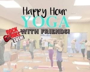Happy Hour Yoga Free Yoga Free Sushi Rock N Roll Sushi Mobile AL