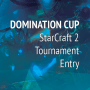 Domination Cup Entry Ticket