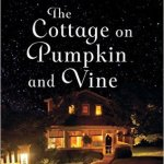 Review: The Cottage on Pumpkin and Vine