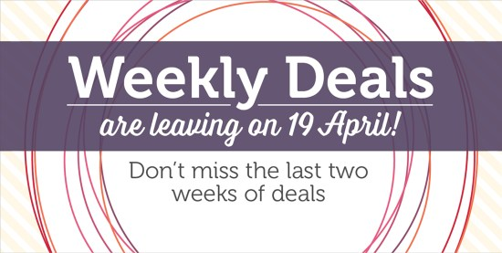 Weekly Deals: Don't Miss the last 2 weeks of deals