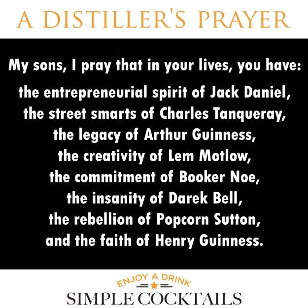 a distillers prayer