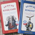 Drinking with the Republicans & Drinking with the Democrats