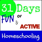 Fun and Active Homeschooling