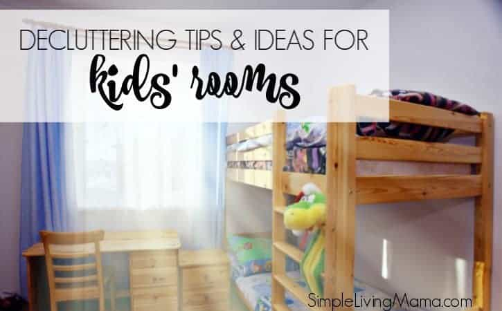Decluttering Ideas And Tips For Kids39 Rooms March
