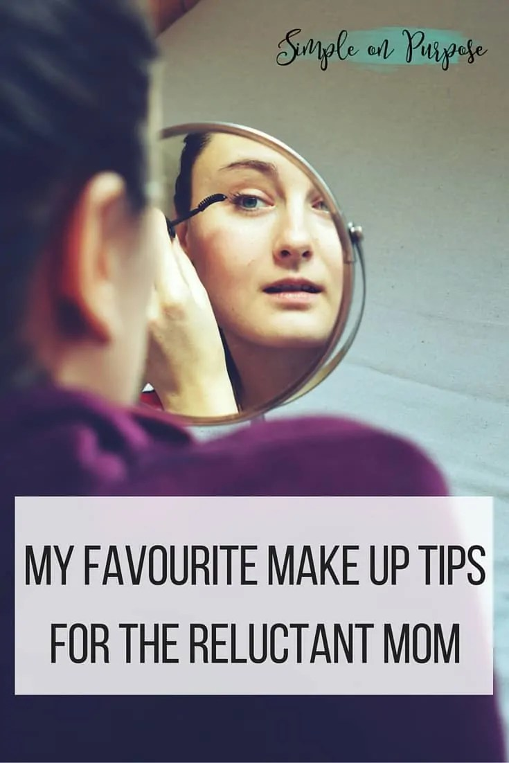 My Favourite Makeup Tips For the Reluctant Mom