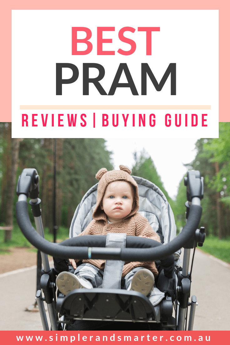 Best Newborn Prams Australia 2018 Ultimate Guide To Choosing The Australian Best Pram 2019