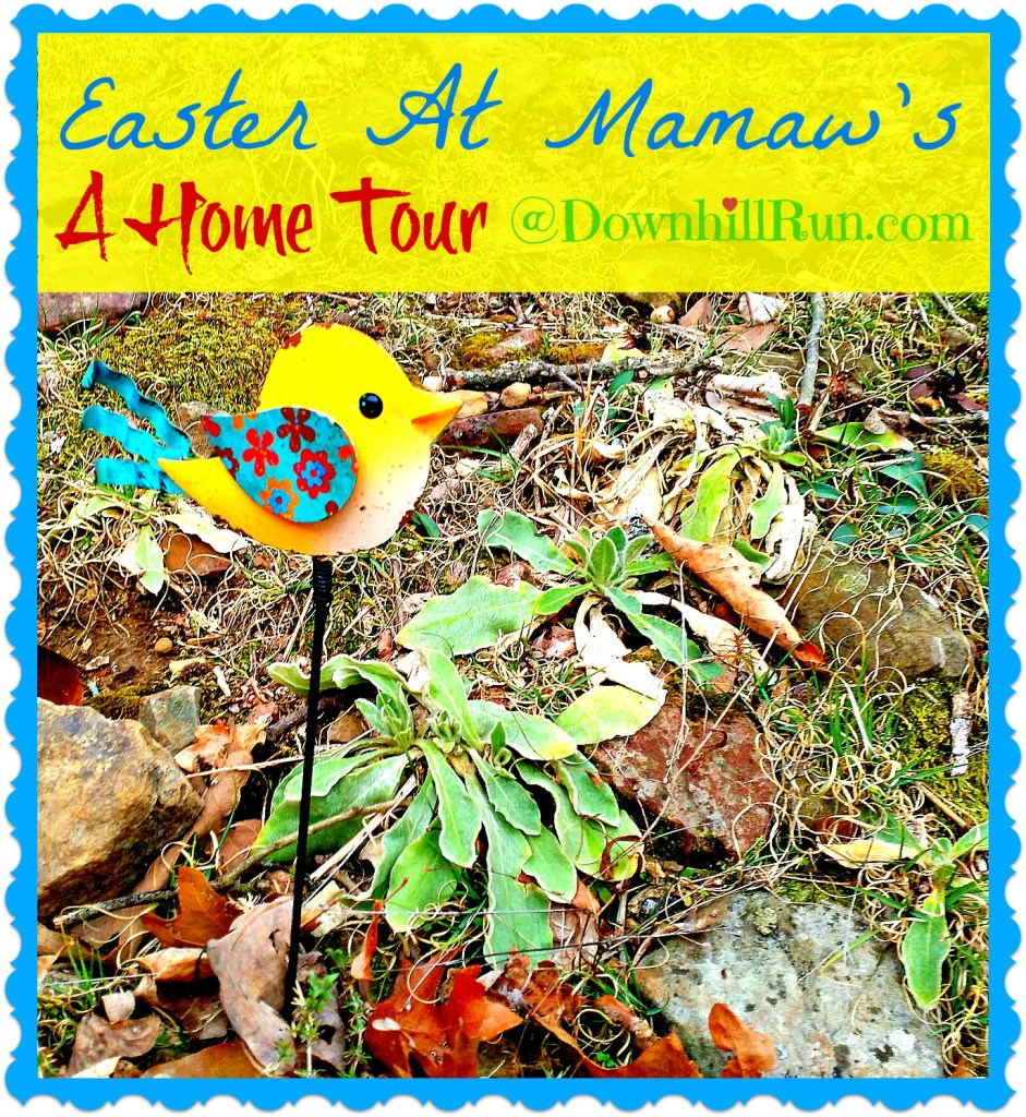 Easter at Mamaw's a home tour