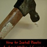 How to Install Plastic Anchors Without Cursing