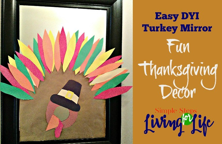 Easy DYI Turkey Mirror – Fun Thanksgiving Decor