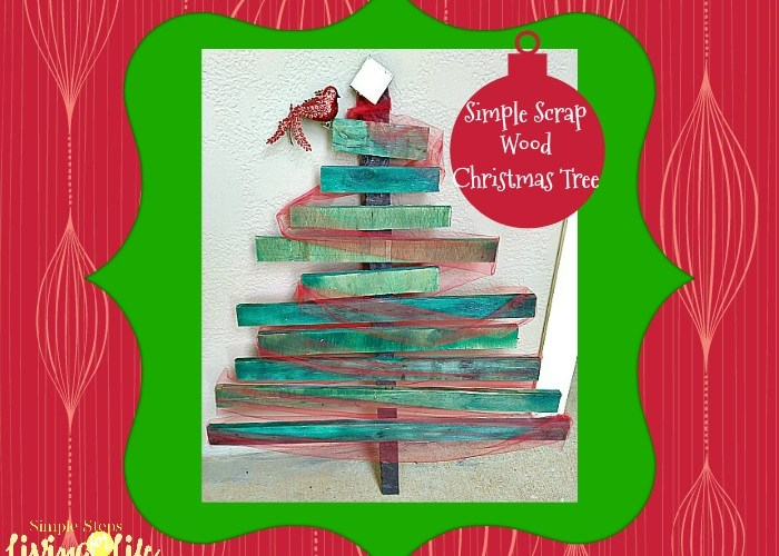 4 Steps To a Simple Scrap Wood Christmas Tree