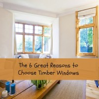 The 6 Great Reasons to Choose Timber Windows