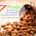 7 Foods You Can Eat to Prevent Early Aging of Skin