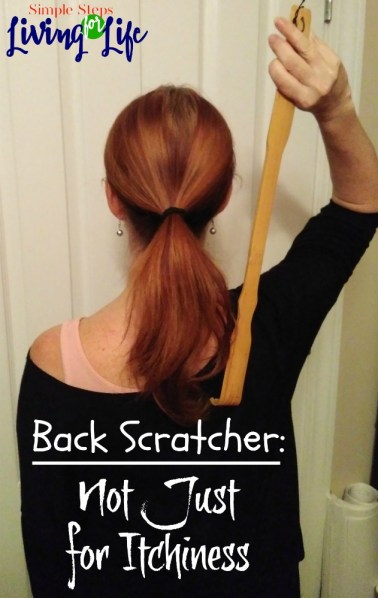 There are many ways to use a back scratcher not just for itchiness.