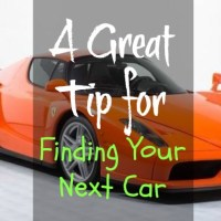 1 Great Tip for Finding Your Next Car