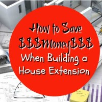 How to Save Money When Building a House Extension