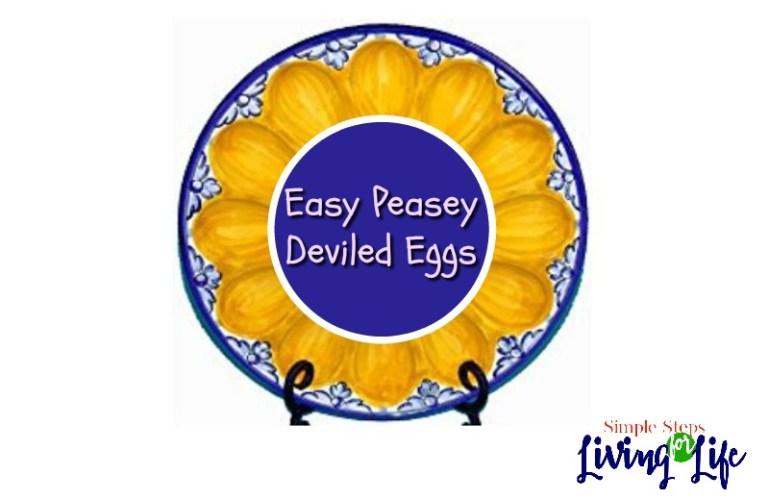 Easy Peasy Deviled Eggs