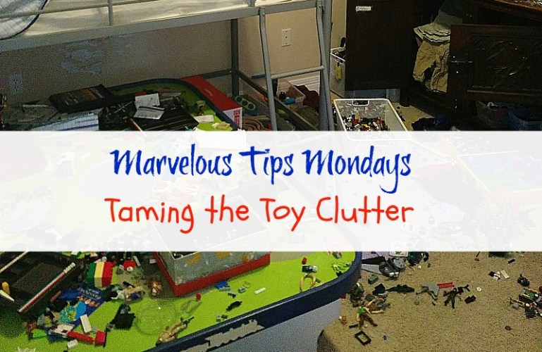Marvelous Tips Mondays:  Taming the Toy Clutter