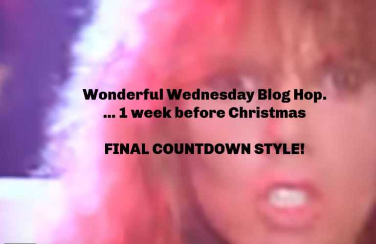 Wonderful Wednesday Final Countdown for 2018