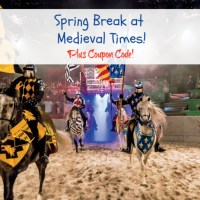 Spring Break at Medieval Times! Plus Coupon Code!